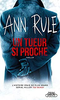 Un tueur si proche d'Ann Rule  Un_tue10