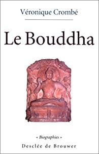 Le Bouddha - Biographie - Desclée de Brouwer Crombz10