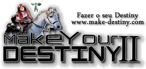 Divulgação Make Your Destiny .. Test1210