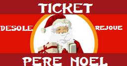 Jouer au Ticket Père Noël Tiket_12