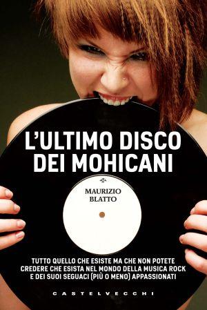 L'Ultimo Disco dei Mohicani 97888710