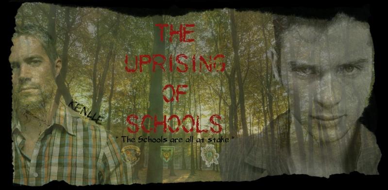The Uprising of Schools