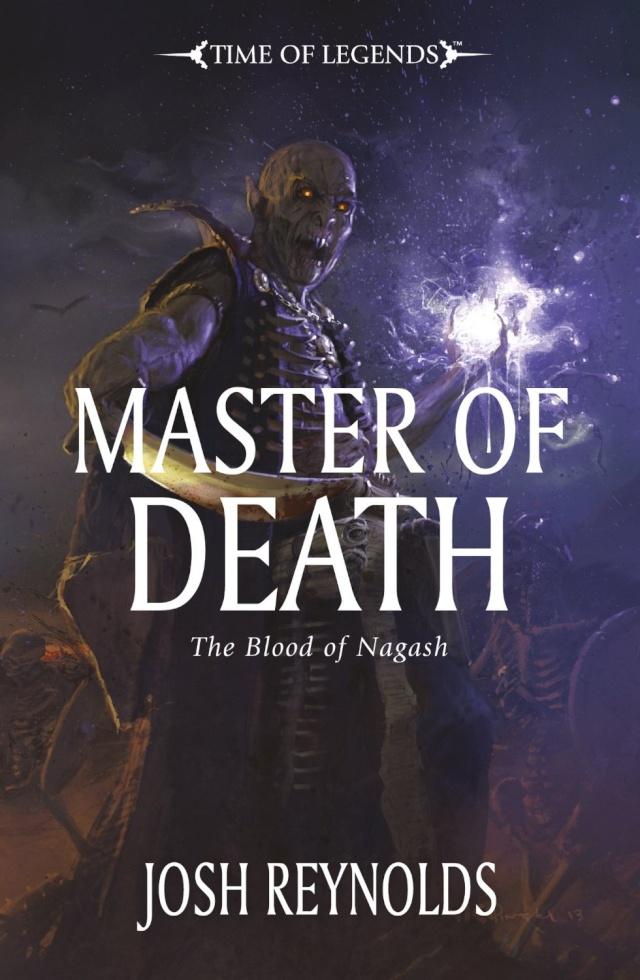 [Time of Legends] Master of Death de Josh Reynolds - The Blood of Nagash II  81cxir10