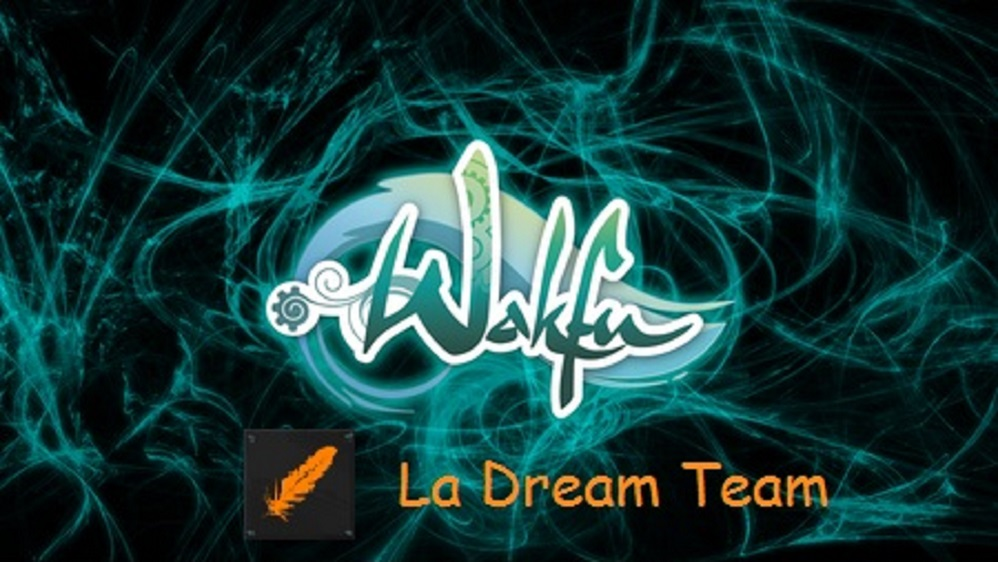 la dream team WAKFU