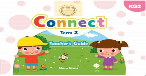 دليل المعلم في اللغة الانجليزية منهج Connect لـkg2 ترم ثاني 2019 0619