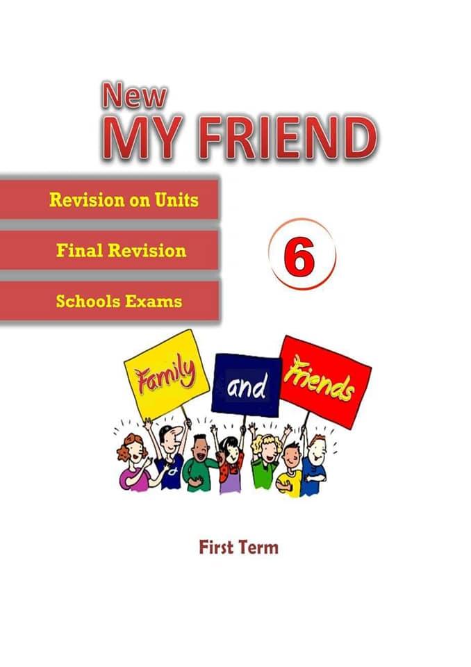 اقوى مذكرة مراجعات وامتحانات منهج Family and Friends 6 ترم أول 2019 46456110