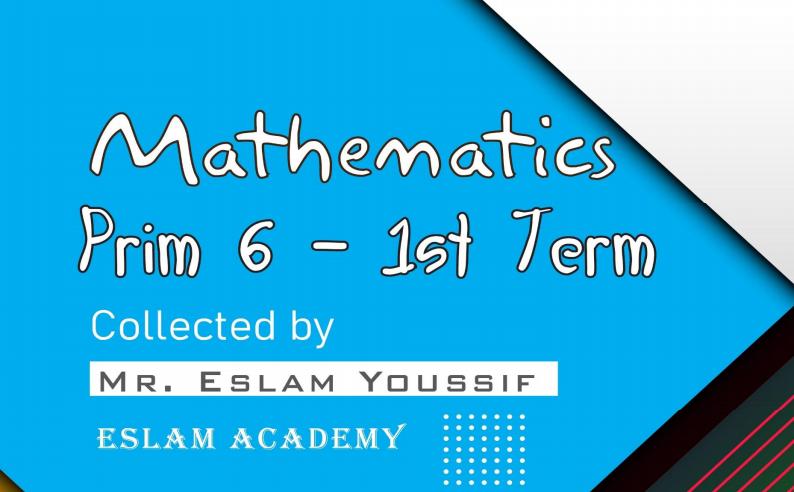 مذكرة Math للصف السادس الابتدائي ترم أول 2021 470