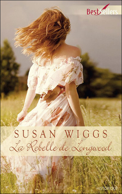 La rebelle de Longwood de Susan Wiggs 00_reb10