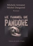 Le tunnel de Pandore de Michèle Armanet & Michel Danguinal 1_tune10