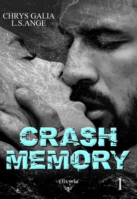Crash memory #1 de Chrys Galia & L.S. Ange 2_cras10