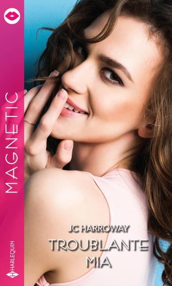 Harroway - Billionaire Bachelors TOME 1 : Troublante Mia de JC Harroway - Collection Magnetic 3_mia10