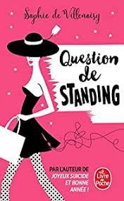 Question de standing de Sophie de Villenoisy 3_stan10