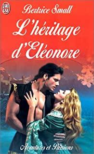 L'héritage d'Eléonore de Bertrice Small 4_hzor10