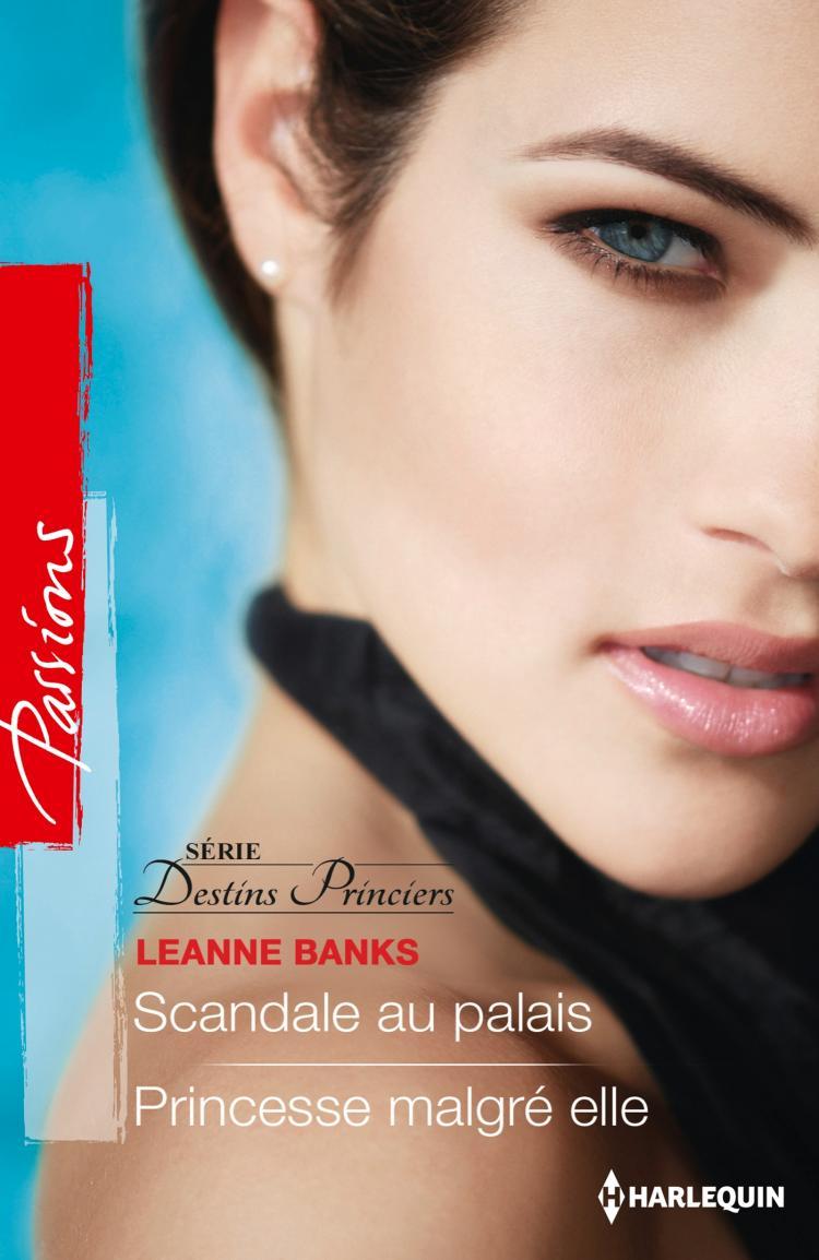 Scandale au palais / Princesse malgré elle de Leanne Banks 5_scan10