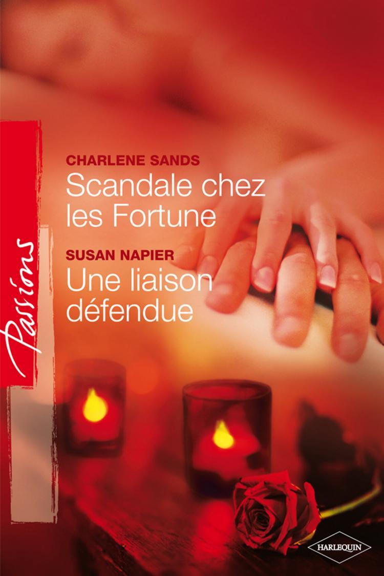 Scandale chez les Fortune de Charlene Sands / Une liason défendue de Susan Napier Fortun10