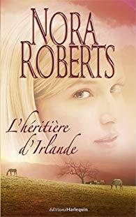 Filles d'Irlande : Un coeur irlandais - L'Irlandaise de Nora Roberts  Hzorit10