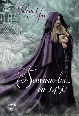 Souviens-toi... en 1450 de Valérie Mas Imagep10
