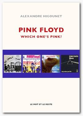 "Pink Floyd ""Which one's pink?"" par Alexandre Higounet Couv_l10"