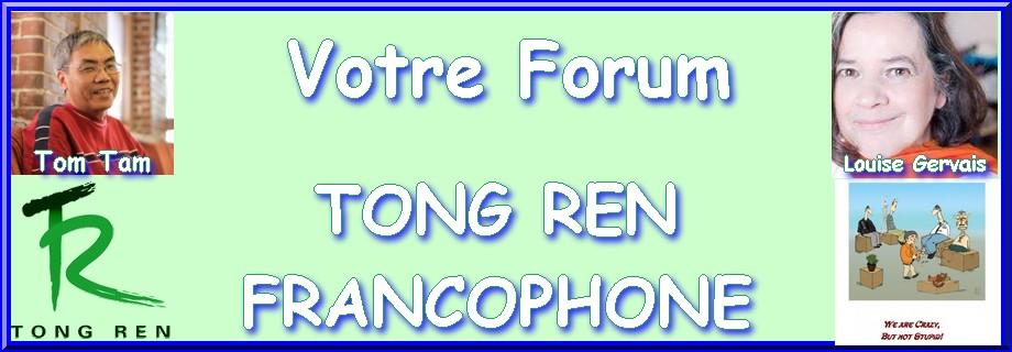 Forum du Tong Ren Francophone