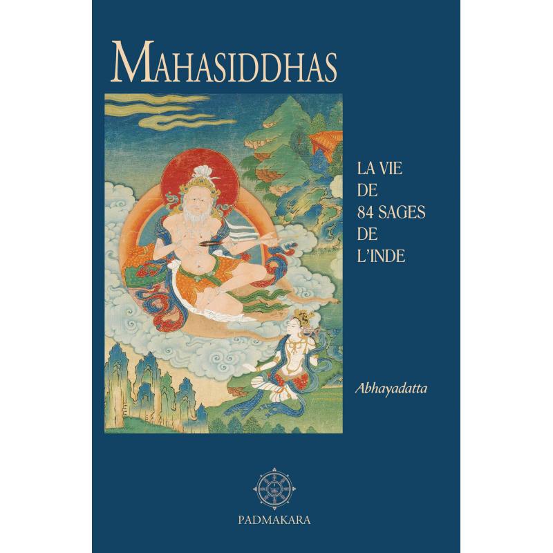 La vie merveilleuse de 84 grands sages de l'Inde ancienne  Mahasi10