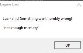 [TRAITEE] lua panic something went horribly wrong not enough memory Lua_9110