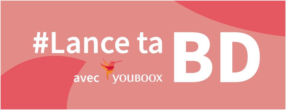 #LanceTaBD : Youboox s'associe à Ulule pour soutenir les auteurs de bandes dessinées Lancet11