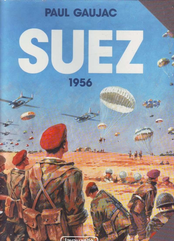 A lire: Nationalistion canal Suez-Arrestation Ben Bella en plein vol-Débarquement Port-Saïd- Boulversent politique mondiale Scan1010
