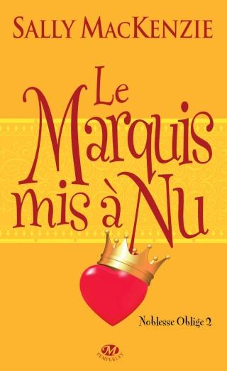 [MacKenzie, Sally] Noblesse oblige - Tome 2: Le marquis mis à nu Cp_mar10