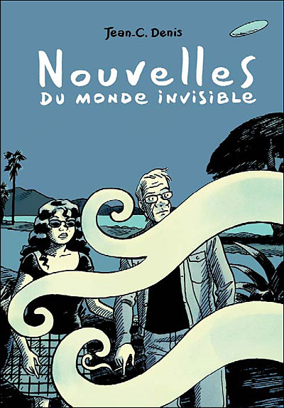 Nouvelles du monde invisible de JC Denis 97827510