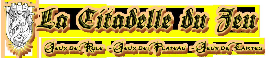 La Citadelle du Jeu