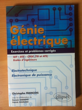 genie electrique iut bts cpge tsi et ats ecoles dingenieurs electrotechnique electronique de puissance exercices et problemes corriges