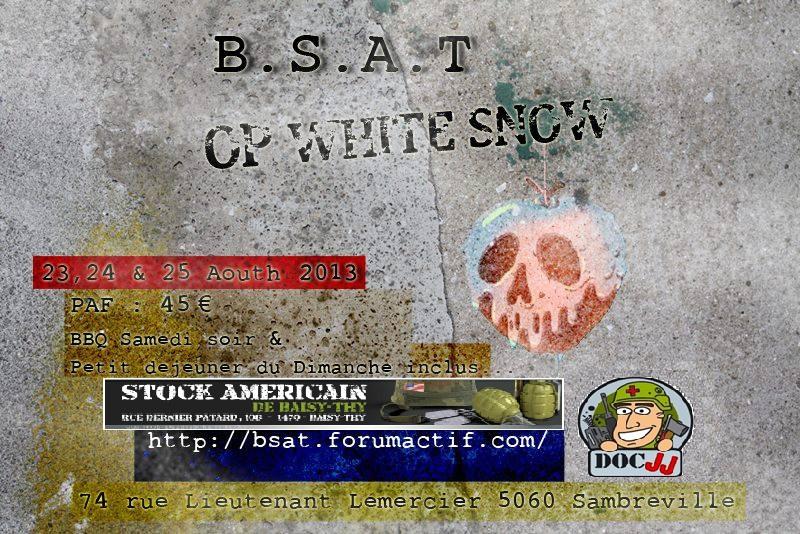 """OP BSAT """"White Snow"""" 23, 24 & 25 Aout 13  Pour_o13"""