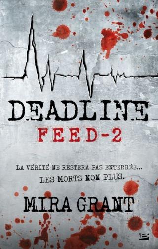 FEED (Tome 2) DEADLINE de Mira Grant 1302-f10