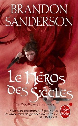 FILS DES BRUMES (Tome 3) LE HEROS DES SIECLES de Brandon Sanderson 512dlw10