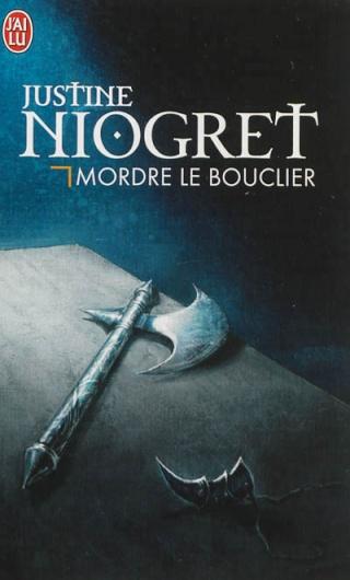 CHIEN DU HEAUME (Tome 2) MORDRE LE BOUCLIER de Justine Niogret 97822911