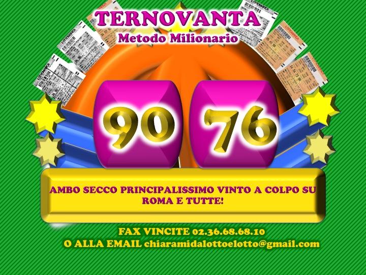 """GChiaramida:22/23 MARZO 2013 - Una nuova scommessa sul numero 90! A COLPO AMBO SECCO UNICO 76-90 SU RM DAL """"TERNOVANTA"""" Diapos45"""
