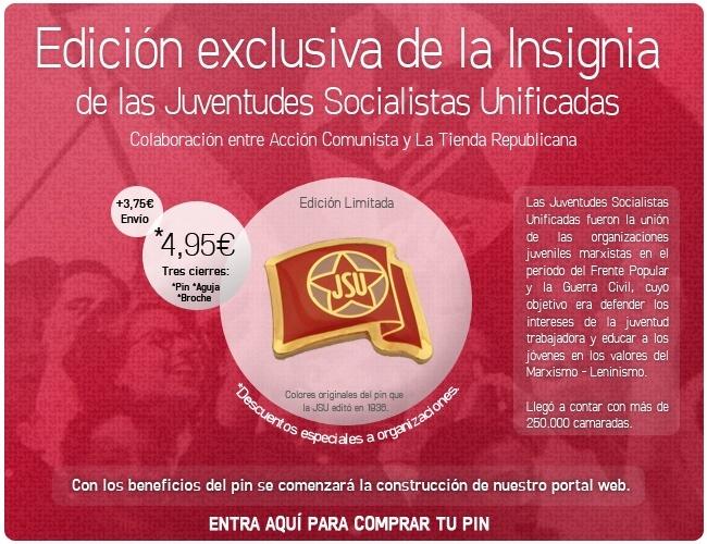 Acción Comunista y LTR editan la insignia histórica de las heroicas Juventudes Socialistas Unificadas. Insign11