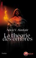 [Alastair, Aden V.] La théorie des ombres 18779210