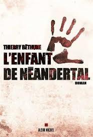 [Béthune, Thierry] L'enfant de Néandertal Images10