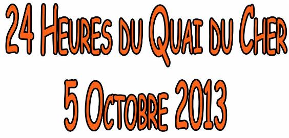 24 heures des Quais du Cher: 5 octobre 2013 24_h_q10