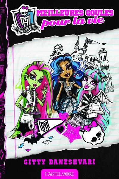 Monster High (2ème génération), Tome 1 : Meilleures Goules pour la Vie Sans_t59