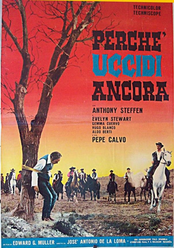 Creuse ta fosse, j'aurai ta peau - Perche' uccidi ancora - 1965 - José Antonio de la Loma & Edoardo Mulargia - Page 2 Perche11