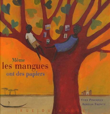 [Pinguilly , Yves] Même les mangues ont des papiers Mame_m10
