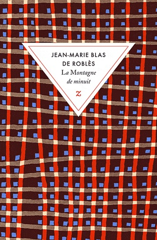 [Blas de Roblès, Jean-Marie] La montagne de minuit  Montag10