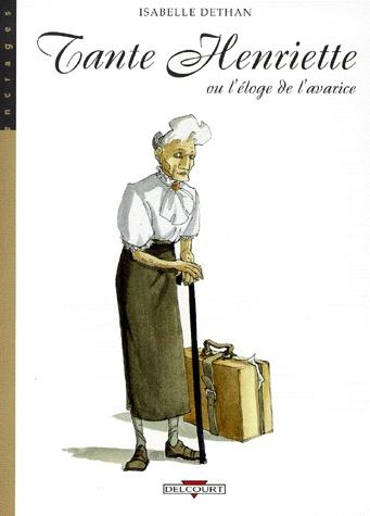 Tante Henriette ou l'éloge de l'avarice [Dethan, Isabelle] Tante_10