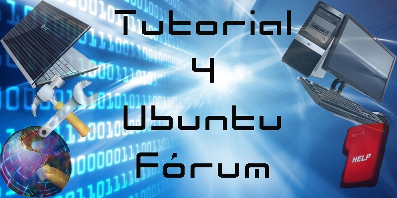 Tutorial 4 Ubuntu Fórum