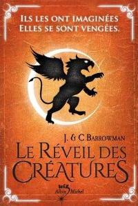 LE REVEIL DES CREATURES (Tome 1) de John et Carol Barrowman Reveil10