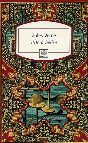 L'ÎLE A HELICE de Jules Verne 2735510