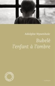 BUBELE, L'ENFANT A L'OMBRE d'Adolphe Nysenholc 314_l210