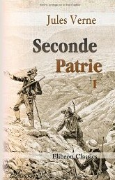 SECONDE PATRIE de Jules Verne 518xf410
